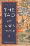 The Tao of Inner Peace - Diane Dreher