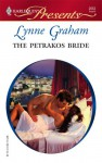 The Petrakos Bride (Greek Tycoons) (Modern Romance, #682) - Lynne Graham