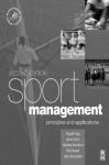 Sport Management: Principles and Applications - Russell Hoye, Matthew Nicholson, Hans Westerbeek, Aaron Smith