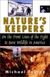Nature's Keeper - Michael Tobias
