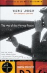 The Art of the Moving Picture (Modern Library Movies) - Kent Jones, Vachel Lindsay, Stanley Kauffmann