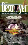 Waste Not, Want Not - James Mullaney, Warren Murphy, Richard Ben Sapir