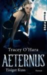 Eisiger Kuss: Aeternus 1 (German Edition) - Tracey O'Hara, Michael Siefener