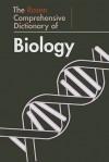 The Rosen Comprehensive Dictionary of Biology - John O.E. Clark