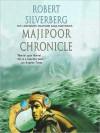 Majipoor Chronicles (Audio) - Robert Silverberg