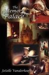 The Memory Palace - JoSelle Vanderhooft
