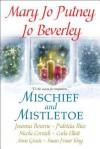 Mischief and Mistletoe - Mary Jo Putney, Joanna Bourne, Patricia Rice