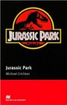 Jurassic Park: Intermediate (Macmillan Readers) - Michael Crichton, F.H. Cornish
