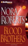 Blood Brothers (Sign of Seven trilogy #1) (Abr.) - Nora Roberts