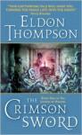The Crimson Sword - Eldon Thompson