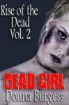 Dead Girl's Blog: Two Short Tales of Zombie Horror - Donna Burgess