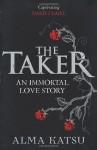 Taker (The Immortal Trilogy) - Alma Katsu