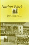 Nation Work: Asian Elites and National Identities - Timothy Brook, Timothy Brook