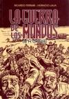 La guerra de los mundos - H.G. Wells, Ricardo Ferrari, Horacio Lalia