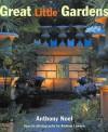 Great Little Gardens - Anthony Noel, Andrew Lawson, Brenda Blethyn