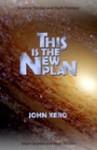 This is the New Plan - John Xero