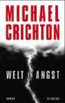 Welt in Angst - Michael Crichton