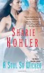 A Soul So Wicked - Sharie Kohler