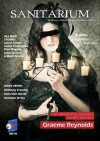 Sanitarium #15 (Horror Fiction and Dark Verse) Magazine - Barry Skelhorn, Luke Tarzian, James Everington, Paul Magnan, Elizabeth Los, Stephanie Ellis, Amber Siddiqui, Jason Parent, Corey Robert, Ross Warren, Anthony Crowley