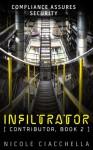 Infiltrator - Nicole Ciacchella, Elizabeth Darcy, Anne Wentworth