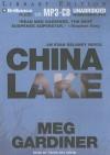 China Lake - Meg Gardiner, Sandra Burr, Tanya Eby Sirois