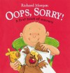 Oops, Sorry!: A First Book of Manners - Richard Morgan