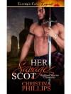 Her Savage Scot - Christina Phillips