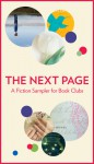The Next Page: A Fiction Sampler for Book Clubs - Jason Mott, Elaine Hussey, Paula Treick DeBoard, Antoinette van Heugten