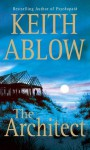 The Architect: A Novel - Keith Ablow