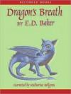 Dragon's Breath: Tales of the Frog Princess Series, Book 2 (MP3 Book) - E.D. Baker, Katherine Kellgren