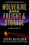 Wolverine Bros. Freight & Storage: A Conway Sax Mystery - Steve Ulfelder