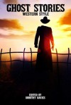 Ghost Stories Western Style - Neil Leckman