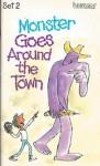 Monster Goes Around the Town - Ellen Blance, Ann Cook, Quentin Blake