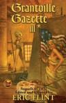 Grantville Gazette III (Grantville Gazette, #3) - Eric Flint, Virginia DeMarce, Karen Bergstralh, David Carrico