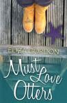 Must Love Otters - Eliza Gordon