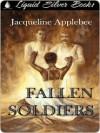 Fallen Soldiers - Jacqueline Applebee