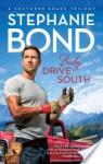 Baby, Drive South - Stephanie Bond