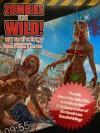 Zombies Gone Wild - Michael S. Gardner, Matt Nord, Shaun Meeks, Adam Millard