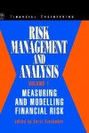 Risk Management and Analysis, Measuring and Modelling Financial Risk - Carol Alexander