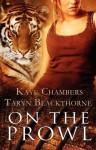 On the Prowl - Kaye Chambers, Taryn Blackthorne, Angela James
