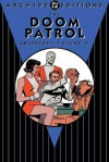 The Doom Patrol Archives, Vol. 2 - Arnold Drake, Roy Thomas, Bruno Premiani, Bob Brown