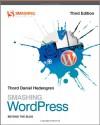 Smashing Wordpress: Beyond the Blog - Thord Daniel Hedengren