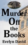 Murder Off the Books - Evelyn David