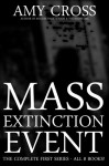 Mass Extinction Event: The Complete First Series - Amy Cross