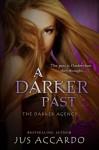 A Darker Past (Darker Agency, #2) - Jus Accardo