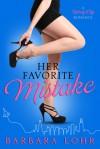 Her Favorite Mistake - Barbara Lohr