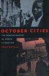 October Cities: The Redevelopment of Urban Literature - Carlo Rotella