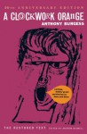 A Clockwork Orange (Restored Text) - Anthony Burgess, Andrew Biswell
