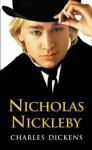 Nicholas Nickleby - Hablot Knight Browne, Charles Dickens, Jill Muller