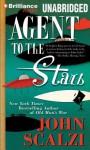 Agent to the Stars - John Scalzi, Wil Wheaton